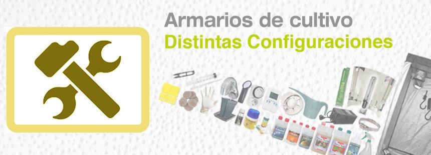 Distintas configuraciones para tu kit armario de cultivo